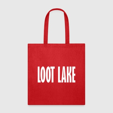 loot lake - Tote Bag