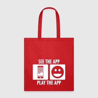 See the App Play the App in White - Tote Bag