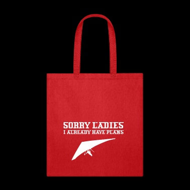 Sorry Ladies I Already Have Plans Hang Gliding - Tote Bag