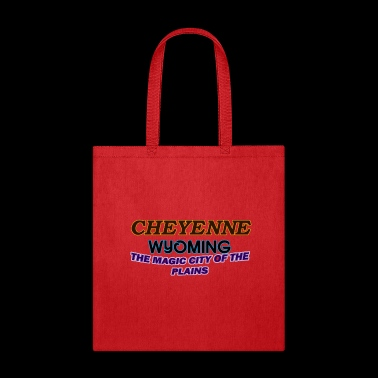 Cheyenne Wyoming Magic City Of The Plains Shirts - Tote Bag