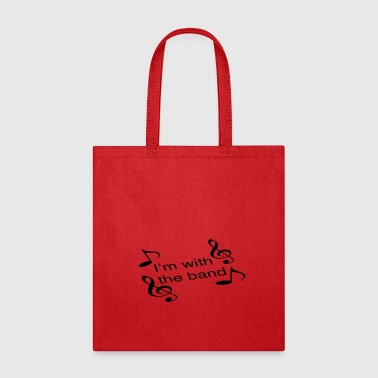 I'm with the band - Tote Bag