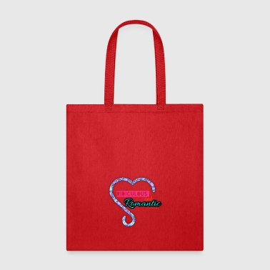 Ridiculous and Romantic - Tote Bag