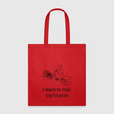 I want to ride my Bicycle / Gift Idea - Tote Bag