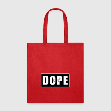 SO DOPE - Tote Bag
