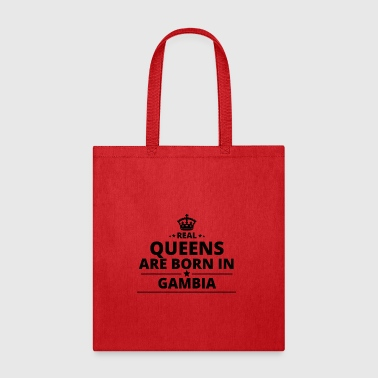 geschenk love queens are born GAMBIA - Tote Bag