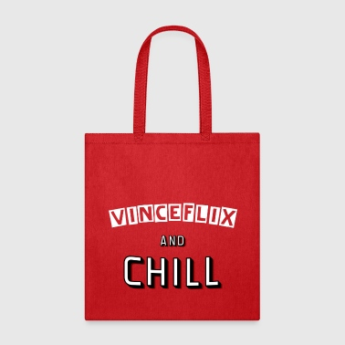 Vinceflix & Chill - Tote Bag