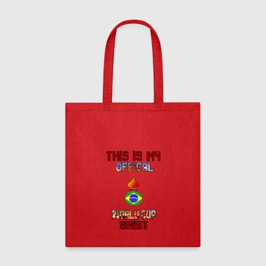 This is my Offical World Cup Shirt - Brazil Team - Tote Bag