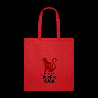 Cats, because people suck! - Tote Bag