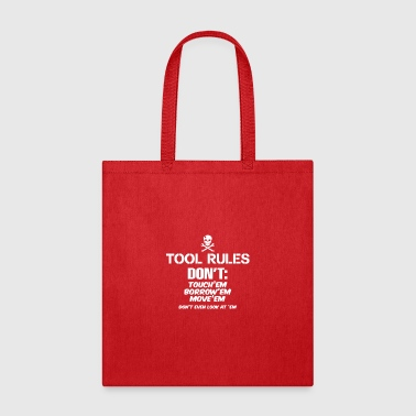 Tool Rules - Tote Bag