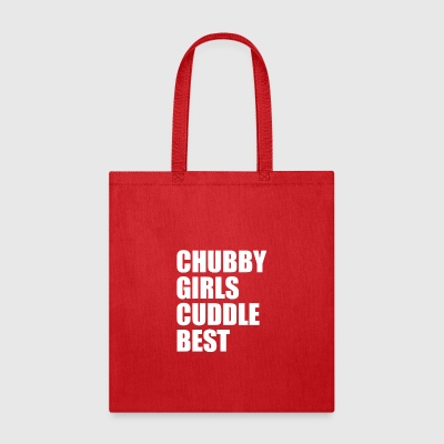 Chubby Girls Cuddle Best - Tote Bag
