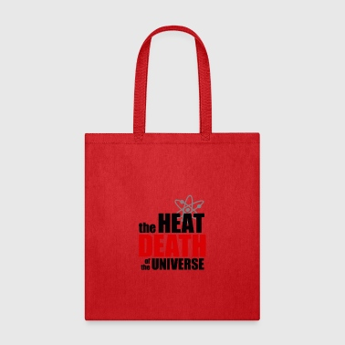 The Heat Death of the Universe - Tote Bag