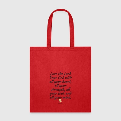 Love the Lord Your God - Tote Bag