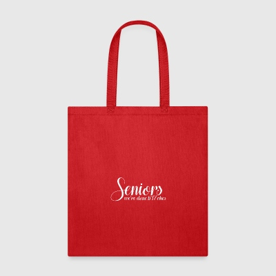 Were Done - Tote Bag