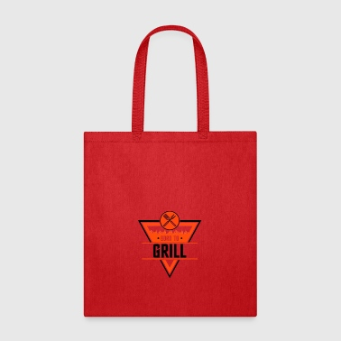 Born to grill - Tote Bag