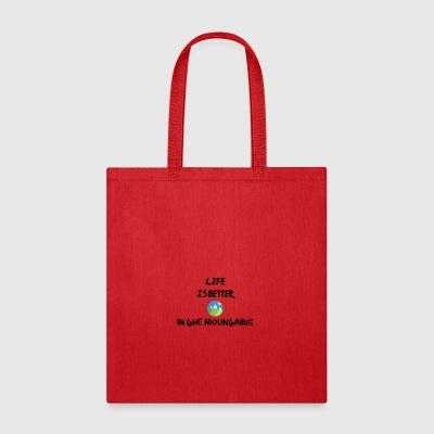 Life in the mountains - Tote Bag