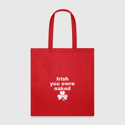 Irish you were naked - Tote Bag