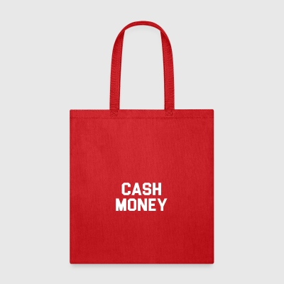 Cash money - Tote Bag