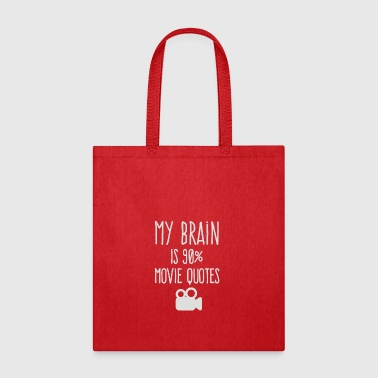 My brain is 90 movie quotes - Tote Bag