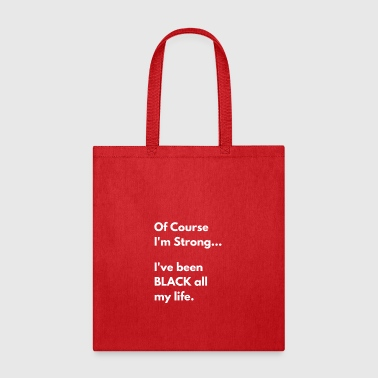 Of Course - Tote Bag