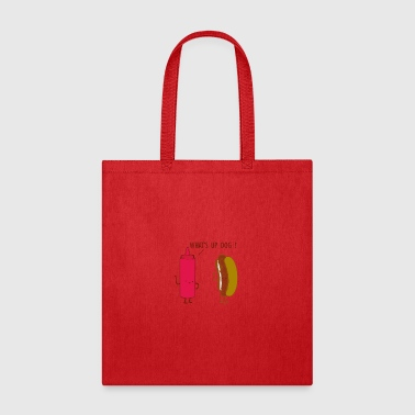 What Up Dog Ketchup Hot Dog - Tote Bag