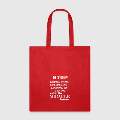 Make your miracle happen - Tote Bag