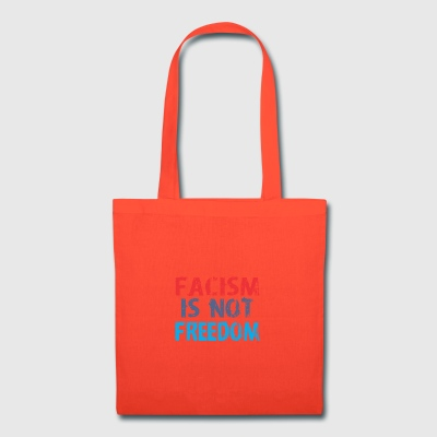 Facism Is Not Freedom - Tote Bag