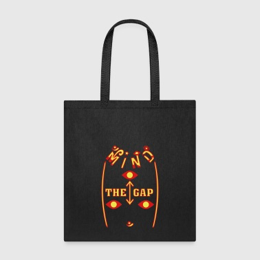 Mind The Gap - Tote Bag