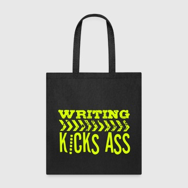 Writing Kicks Ass - Tote Bag