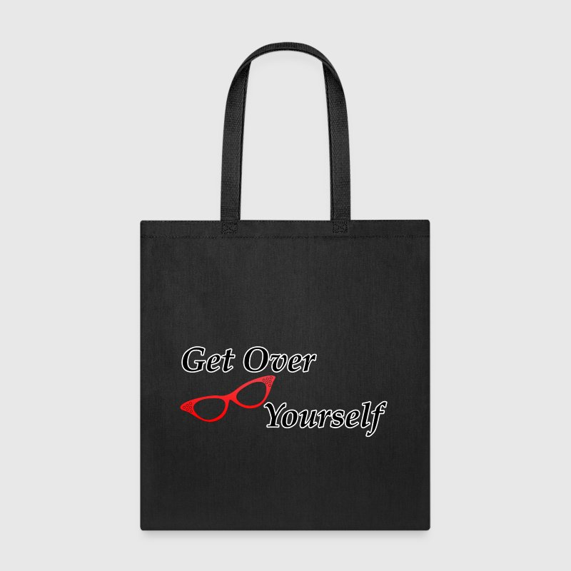 Get Over Yourself - Tote Bag