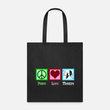 Theatre Peace Love Theatre - Tote Bag