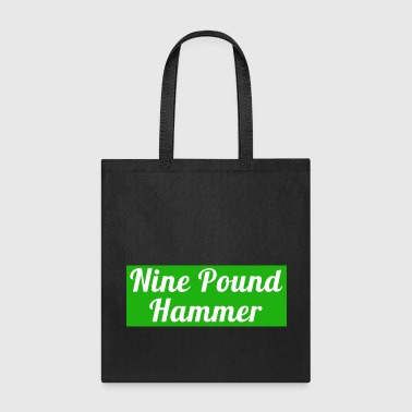 Cannabis strain Nine Pound Hammer - Tote Bag