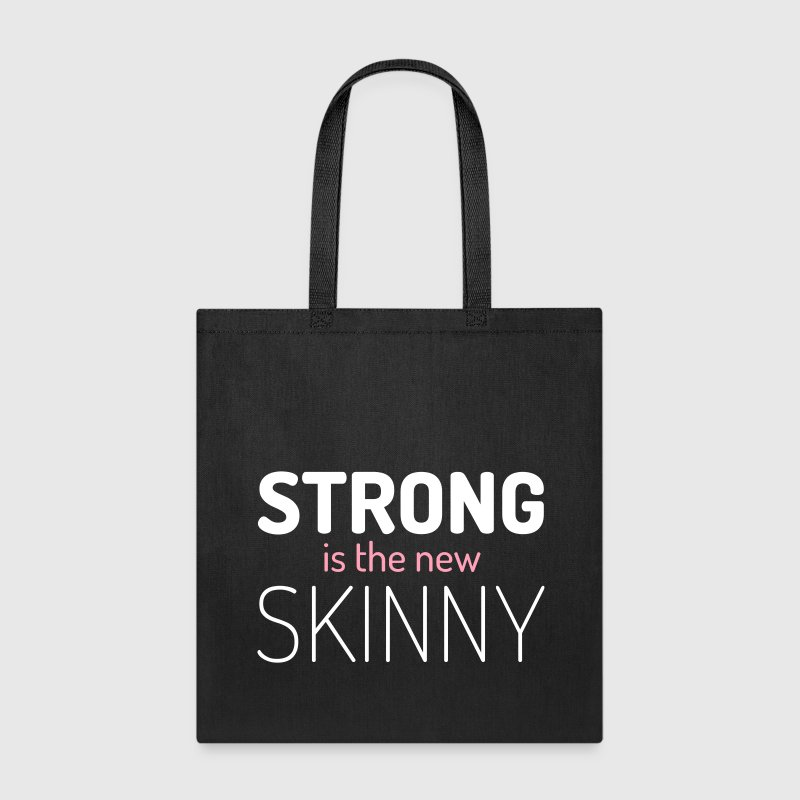 Strong New Skinny Gym Quote - Tote Bag