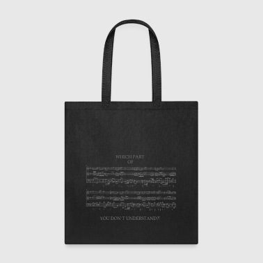wich part you understand - Tote Bag
