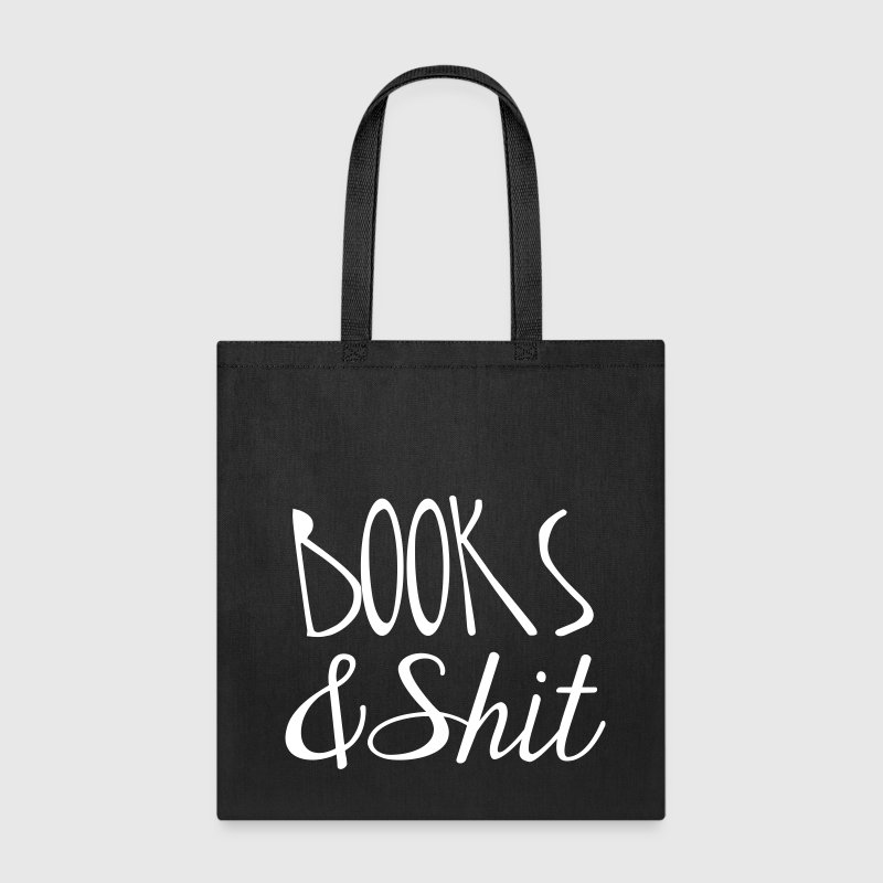 Books and Shit Tote - Tote Bag