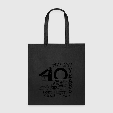 Port Huron Float Down 2017 - 40th Anniversary Tote - Tote Bag