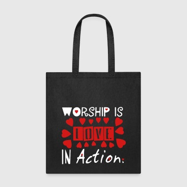 worship_is_love_in_action101 - Tote Bag