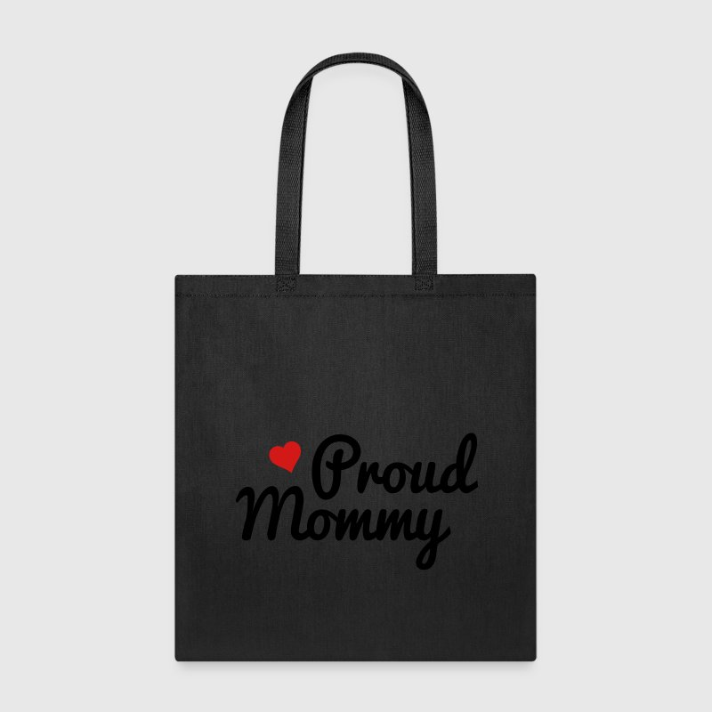 Proud Mommy - Tote Bag