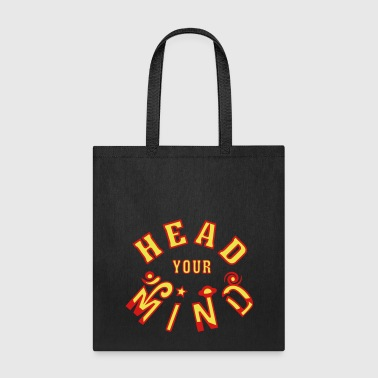 Head Your Mind - Tote Bag