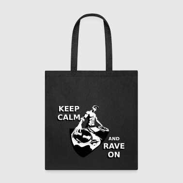 RAVE ON - Tote Bag