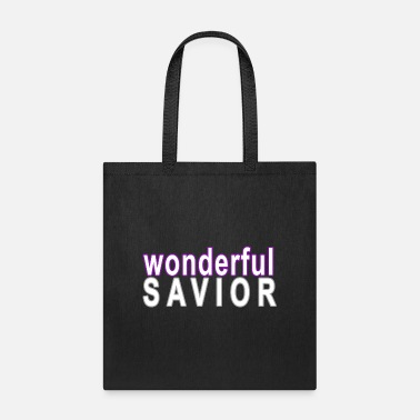 Savior wonderful savior - Tote Bag