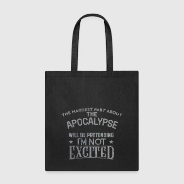 Exciting apocalypse - Tote Bag