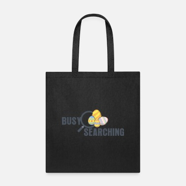Search Busy Searching - Tote Bag
