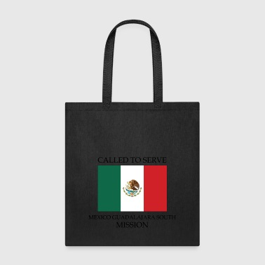 Guadalajara Mexico Guadalajara South LDS Mission Called to - Tote Bag