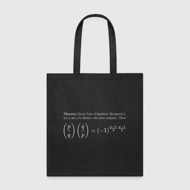 Gauss' Law of Quadratic Reciprocity (White text) - Tote Bag