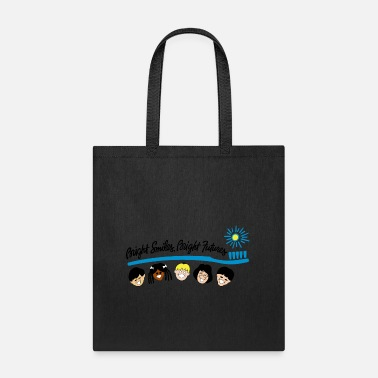 Bright Bright Smiles Bright Futures - Tote Bag