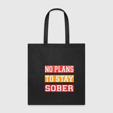 Plan NO PLANS - Tote Bag
