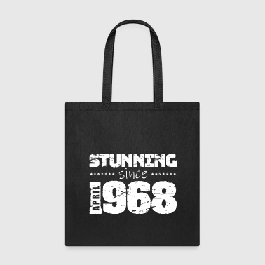 Stunning since April 1968 - Tote Bag