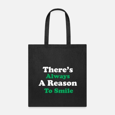 Linguistics There is always a reason to smile - Tote Bag