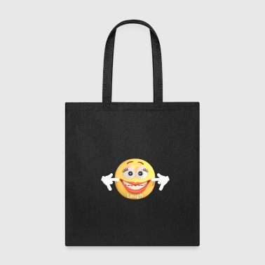 Laugh - Tote Bag