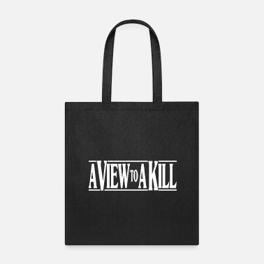 View A View To A Kill - Tote Bag